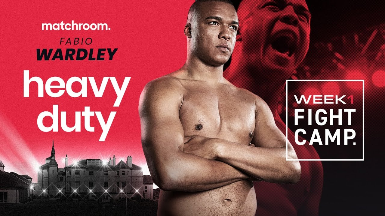 Fabio Wardley Featured On Week 1 Of Fight Camp. 1